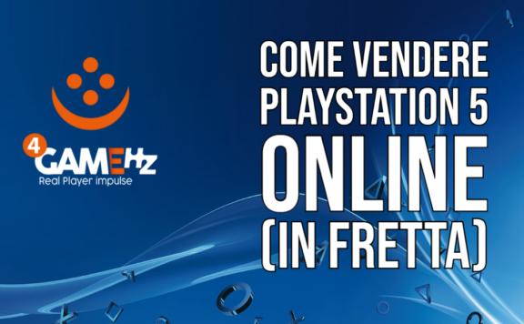 Come vendere PS5 online in fretta