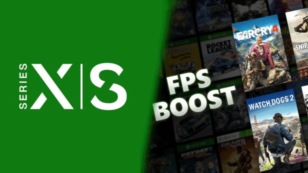FPS Boost Xbox Serie X|S