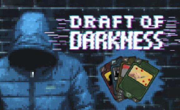 draft of darkness